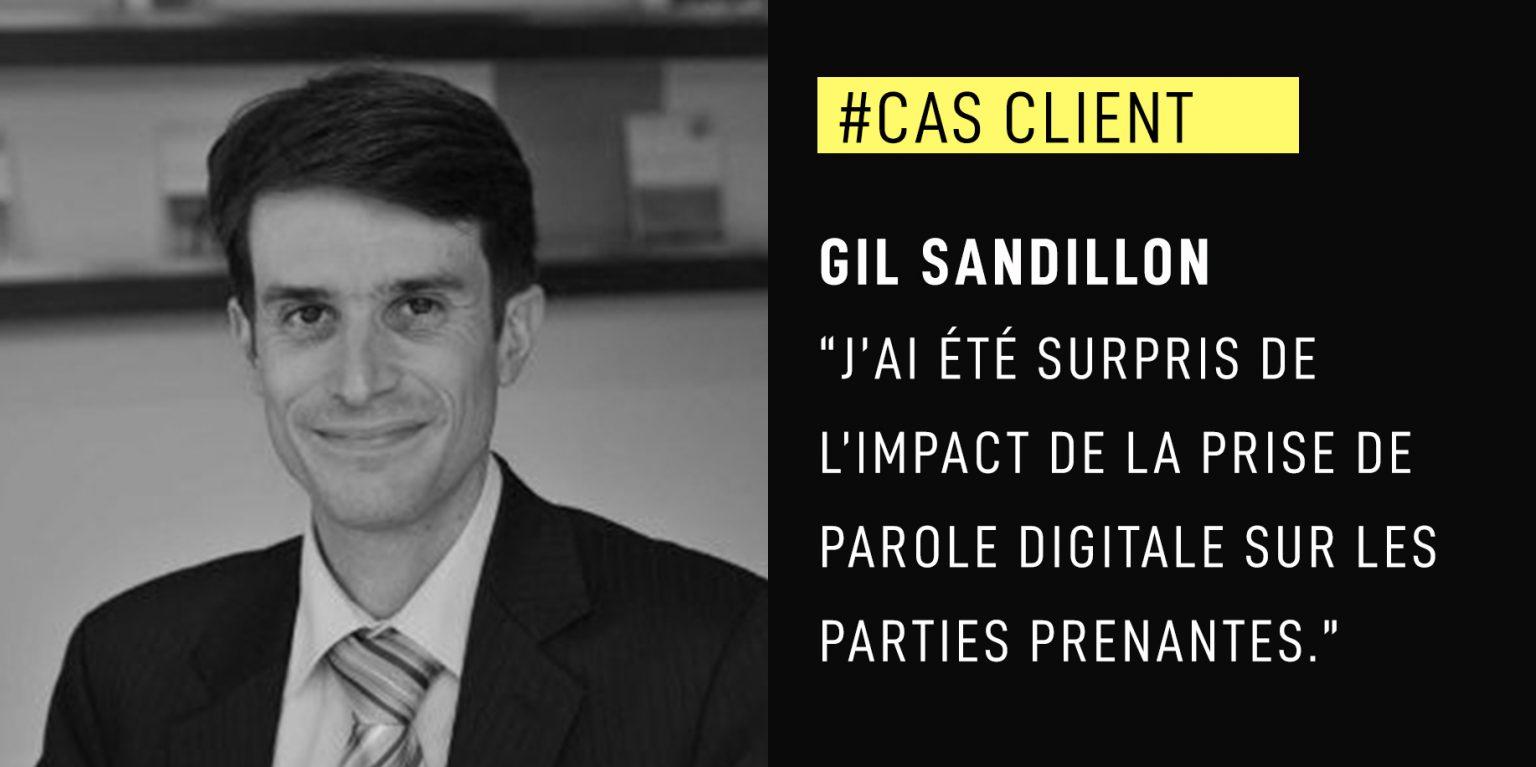 """Gil Sandillon : """"J'ai été surpris de l'impact de la prise de parole digitale sur les parties prenantes."""""""
