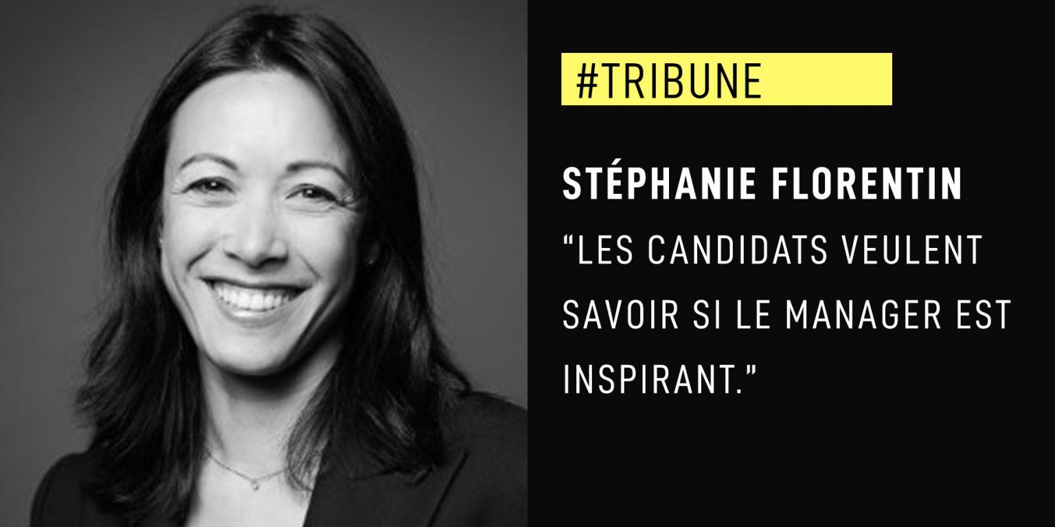 """Stéphanie Florentin : """"Les candidats veulent savoir si le manager est inspirant."""""""