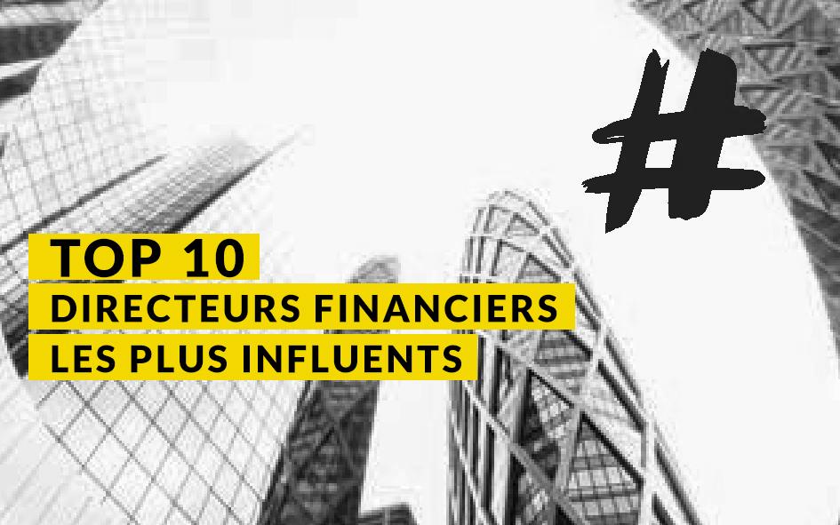 Top 10 des Directeurs Financiers les plus influents du SBF 120